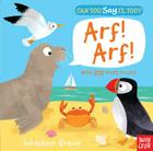 Can You Say It, Too? Arf! Arf! Cover Image