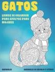 Libros de colorear para adultos para mujeres - Animales de granja y otros - Animales - Gatos Cover Image