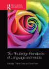 The Routledge Handbook of Language and Media Cover Image