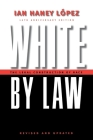 White by Law 10th Anniversary Edition: The Legal Construction of Race (Critical America (New York University Paperback)) Cover Image