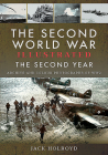 The Second World War Illustrated - The Second Year: Archive and Colour Photographs of Ww2 Cover Image