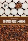 Tobacco and Smoking (Opposing Viewpoints) Cover Image
