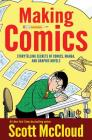 Making Comics: Storytelling Secrets of Comics, Manga and Graphic Novels Cover Image