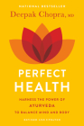 Perfect Health--Revised and Updated: The Complete Mind Body Guide Cover Image