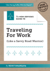 The Non-Obvious Guide to Traveling for Work (Non-Obvious Guides #7) Cover Image