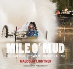 Mile O' Mud: The Culture of Swamp Buggy Racing Cover Image
