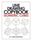 Line Drawing Copybook Isometric Cubes Cover Image