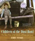Children of the Dust Bowl: The True Story of the School at Weedpatch Camp Cover Image