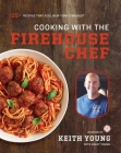 Cooking with the Firehouse Chef Cover Image