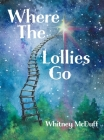 Where The Lollies Go Cover Image