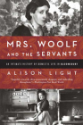 Mrs. Woolf and the Servants: An Intimate History of Domestic Life in Bloomsbury Cover Image
