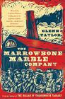 The Marrowbone Marble Company Cover Image