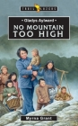 Gladys Aylward: No Mountain Too High (Trail Blazers) Cover Image