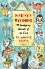 History's Mysteries 51 Intriguing Secrets of the Past Cover Image