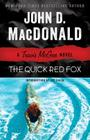 The Quick Red Fox: A Travis McGee Novel Cover Image