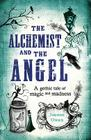The Alchemist and the Angel Cover Image