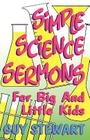 Simple Science Sermons Cover Image