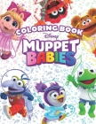 Muppet Babies Coloring Book: Great 30 Illustrations for Kids (2020) Cover Image