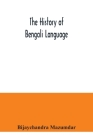 The History of Bengali Language Cover Image