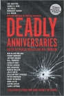 Deadly Anniversaries: A Collection of Stories from Crime Fiction's Top Authors Cover Image