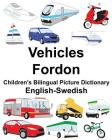 English-Swedish Vehicles/Fordon Children's Bilingual Picture Dictionary Cover Image