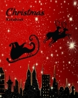 Christmas Notebook: Santa Claus and Reindeer (Red Cover) Cover Image