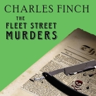 The Fleet Street Murders (Charles Lenox Mysteries #3) Cover Image