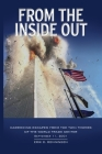 From the Inside Out: Harrowing Escapes from the Twin Towers of the World Trade Center Cover Image
