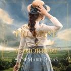 The Promise of Tomorrow Lib/E Cover Image