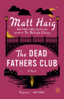 The Dead Fathers Club: A Novel Cover Image