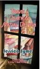 Travel, Death & Spatial Design Cover Image