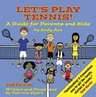 Let's Play Tennis!: A Guide for Parents and Kids Cover Image