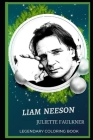 Liam Neeson Legendary Coloring Book: Relax and Unwind Your Emotions with our Inspirational and Affirmative Designs Cover Image