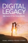 Digital Legacy: Take Control of Your Digital Afterlife Cover Image