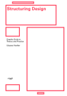 Structuring Design: Graphic Grids in Theory and Practice Cover Image