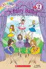 A Fairy Ballet (Scholastic Reader, Level 2: Rainbow Magic) Cover Image