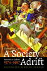 A Society Adrift: Interviews and Debates, 1974-1997 Cover Image