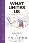 What Unites Us: The Graphic Novel (World Citizen Comics) Cover Image