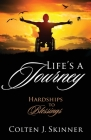 Life's a Journey: Hardships to Blessings Cover Image