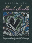 Heart Swells: Essays and Inquiry for Self-Discovery Cover Image