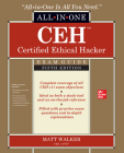 Ceh Certified Ethical Hacker All-In-One Exam Guide, Fifth Edition Cover Image