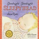 Goodnight Goodnight Sleepyhead Cover Image
