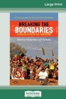 Breaking the Boundaries: Australian activists tell their stories (16pt Large Print Edition) Cover Image