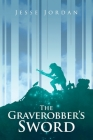 The Graverobber's Sword Cover Image