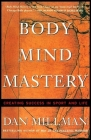 Body Mind Mastery: Training for Sport and Life Cover Image