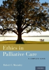 Ethics in Palliative Care: A Complete Guide Cover Image