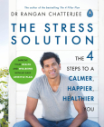 The Stress Solution: The 4 Steps to Reset Your Body, Mind, Relationships and Purpose Cover Image