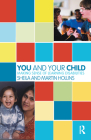 You and Your Child: Making Sense of Learning Disabilities (Karnac Developmental Psychology) Cover Image