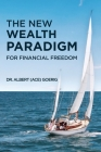 The New Wealth Paradigm For Financial Freedom Cover Image