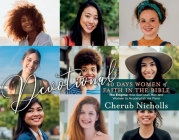 Devotional -- 40 Days Women of Faith in the Bible: The Enigma: How God uses Men and Women to Accomplish His Plans Cover Image